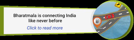 BharatMala: Connecting India like Never Before